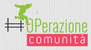 #OPerazione Comunità